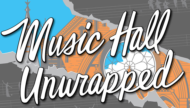 Music Hall Unwrapped