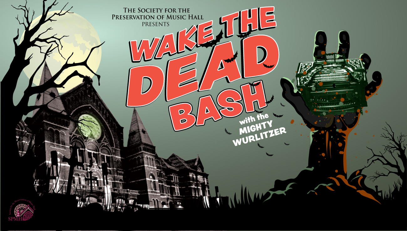 Wake the Dead Bash - a Halloween party with the Mighty Wurlitzer