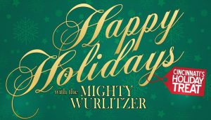Happy Holidays 2019 with the Mighty Wurlitzer Organ