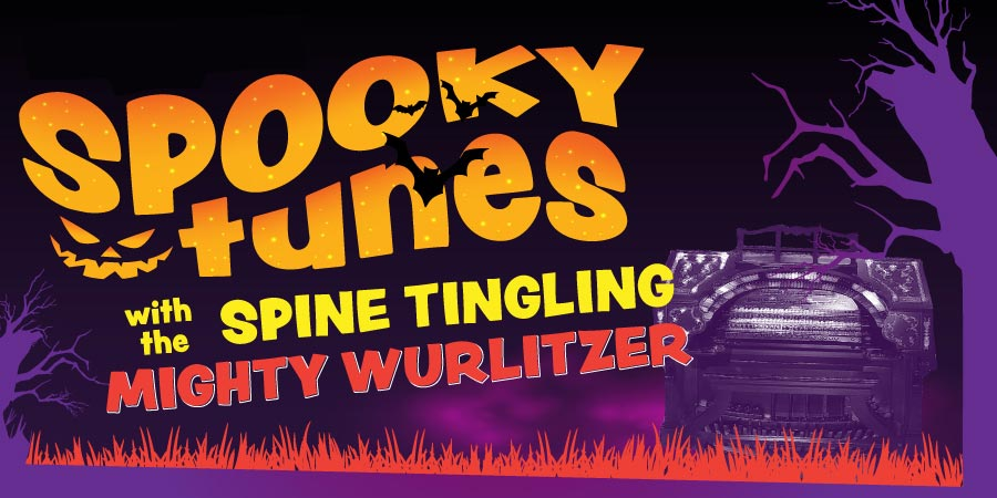 Spooky Tunes with the Spine-Tingling Mighty Wurlitzer