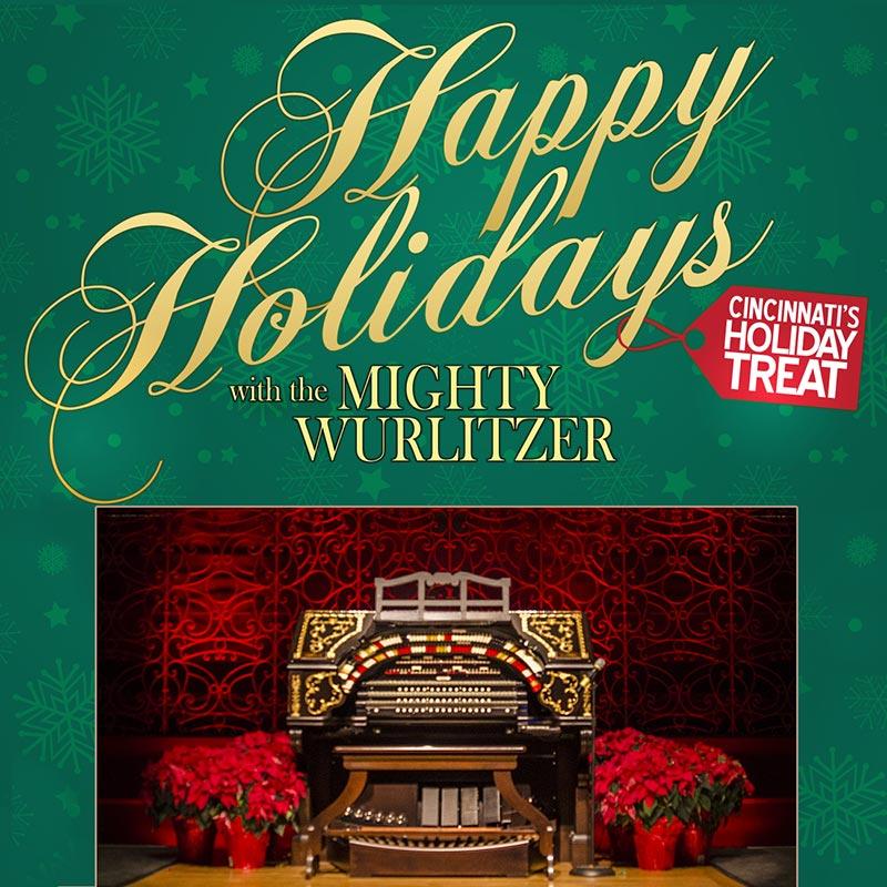 Happy Holidays with the MIghty Wurlitzer Organ
