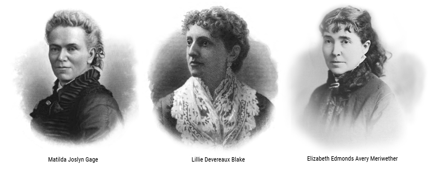 L-R: Matilda Joslyn Gage, Lillie Devereaux Blake, Elizabeth Edmonds Avery Meriwether