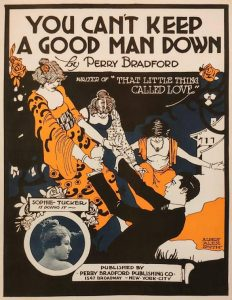 Perry Bradford Publishing Co., NYC, You Can't Keep A Good Man Down, Sophie Tucker