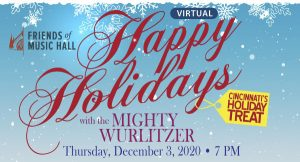 Happy Holidays with the Mighty Wurlitzer Organ - a virtual concert - Thu, 12/3, 7pm