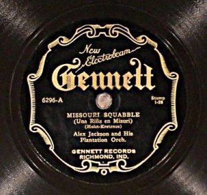 "Alex. Jackson and His Plantation Orchestra, ""Missouri Squabble,"" Gennett Records."